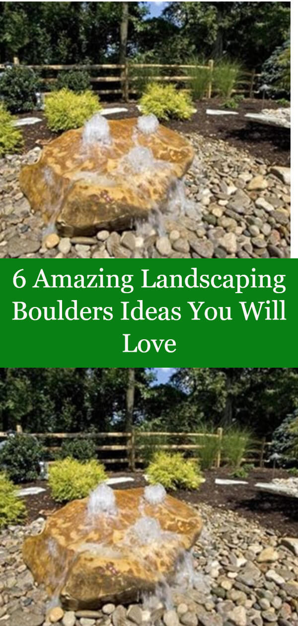 6 Amazing Landscaping Boulders Ideas You Will Love - Landscaping ...